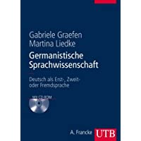 Germanistische Sprachwissenschaft. Deutsch als Erst-, Zweit- oder Fremdsprache (mit CD-ROM)