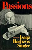 Passions, Isaac Bashevis Singer, 0374229937