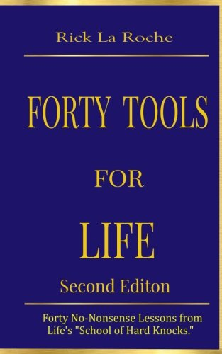 Forty Tools for Life