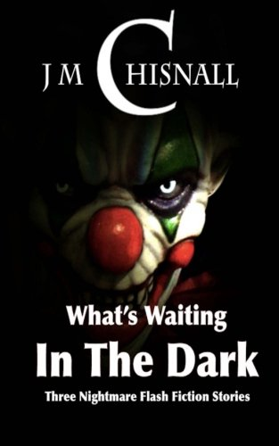 What's Waiting In The Dark