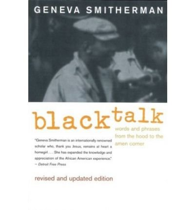 Black Talk: Words and Phrases from the Hood to the Amen Corner (Paperback) - Common pdf