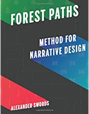 Forest Paths Method For Narrative Design
