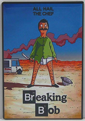 Breaking Bob Refrigerator Magnet. Breaking Bad Bobs Burgers. 100% Made in the USA