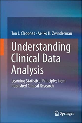 Download Understanding Clinical Data Analysis: Learning Statistical Principles from Published Clinical Research PDF