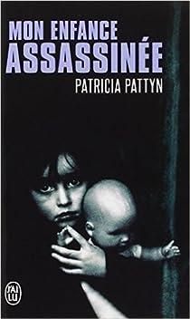 Mon enfance assassinée par Pattyn