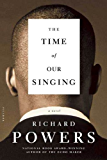 The Time of Our Singing: A Novel