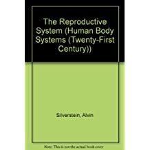 The Reproductive System (Human Body Systems)