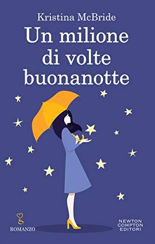 Un Milione Di Volte Buonanotte Italian Edition Kindle