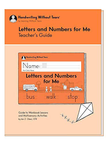 Learning Without Tears - Letters and Numbers for Me Teacher's Guide, Current Edition - Handwriting Without Tears Series - Kindergarten Writing Book - Capital Letters, Numbers - for School or Home Use ()