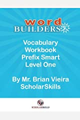 Vocabulary Workbook Prefix Smart Level One: The Most Important Prefixes Paperback