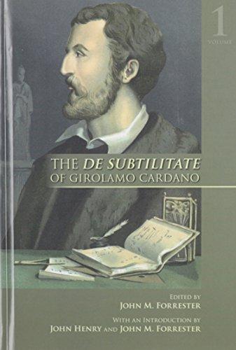 The De Subtilitate of Girolamo Cardano (MEDIEVAL & RENAIS TEXT STUDIES)