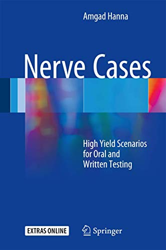 Nerve Cases: High Yield Scenarios for Oral and
