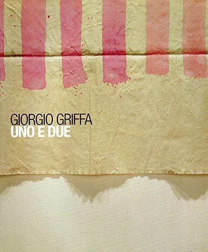 Giorgio Griffa. Uno e due
