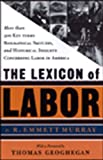 The Lexicon of Labor, R. Emmett Murray, 1565844564