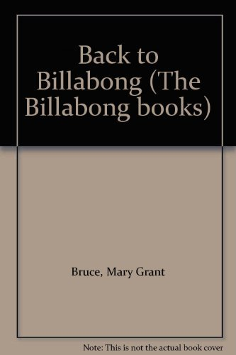 Back to Billabong (The Billabong books) by Bruce Mary Grant (1992-09-02) Paperback Billabong Tree