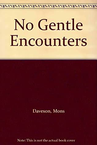 book cover of No Gentle Encounters