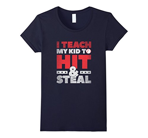 Price comparison product image Women's I Teach My Kid to Hit and Steal Funny Baseball T-Shirt Medium Navy
