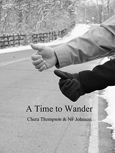 A Time To Wander by [Thompson, Chera, Johnson, NF]