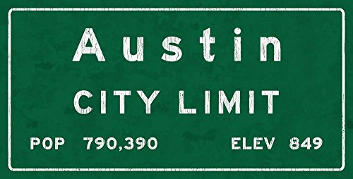 Austin City Limit Metal Sign, Texas, Population, Census, (Texas Street Sign)