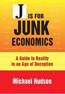 Can we avoid another financial crisis the future of capitalism j is for junk economics a guide to reality in an age of deception fandeluxe Gallery