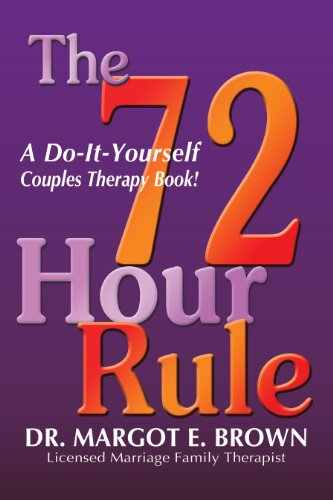 The 72 hour rule a do it yourself couples therapy book kindle the 72 hour rule a do it yourself couples therapy book by solutioingenieria Images