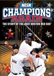 Boston Red Sox Special Edition - Champions Again: Story of the 2007 Boston Red Sox