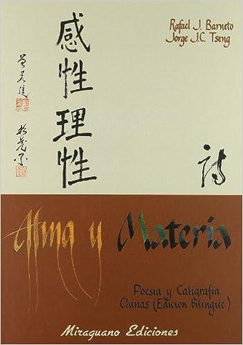 Alma y Materia. Poesía y Caligrafiía chinas (Sugerencias)