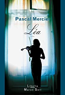 Léa : roman, Mercier, Pascal