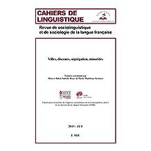 Villes, discours, ségrégation, minorités: Essai de sociolinguistique (French Edition)