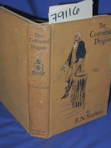 (The continental dragoon;: A love story of Philipse manor-house in 1778,)