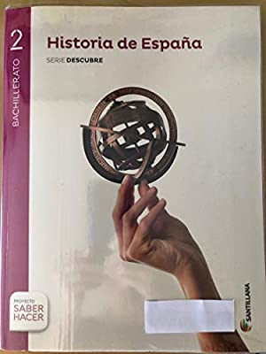 HISTORIA DE ESPAÑA SERIE DESCUBRE 2 BACHILLERATO: Amazon.es: Libros
