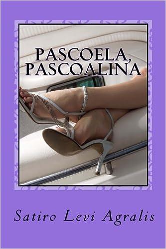 Pascoela, Pascoalina: Pedos, o jovem - I: Volume 2 (Eros