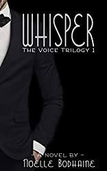 Whisper (The Voice trilogy Book 1)