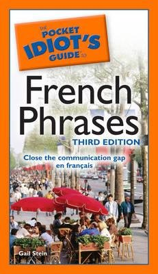 [(The Pocket Idiot's Guide to French Phrases)] [Author: Gail Stein] published on (June, 2009) pdf epub