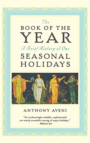 The Book of the Year: A Brief History of Our Holidays -