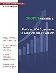 GROWTHonomics: The Next 800 Companies to Lead America's Growth
