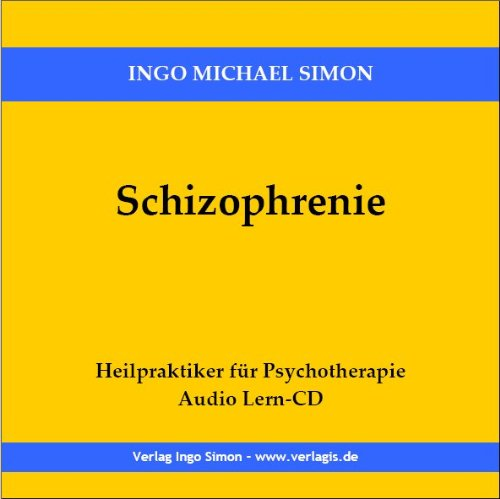 Schizophrenie: Lesung auf Audio CD