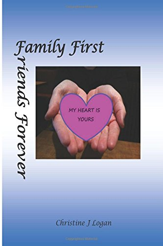 My Heart is Yours: Family First, Friends Forever (Volume 3) ebook
