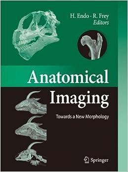 Book Anatomical Imaging: Towards a New Morphology