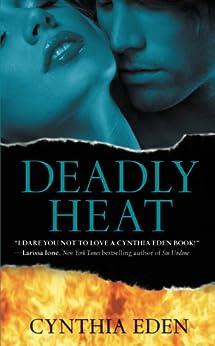 Deadly Heat by [Eden, Cynthia]