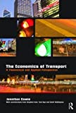 The Economics of Transport: A Theoretical and Applied Perspective, Jonathan Cowie, 0415419794