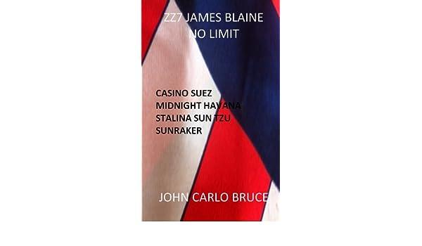 ZZ7 James Blaine: No Limit