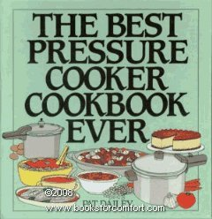 The Best Pressure Cooker Cookbook Ever