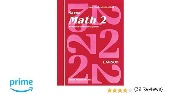 Saxon Math 2 Homeschool: Complete Kit 1st Edition: SAXON ...