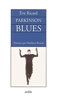 Parkinson blues par Eve Ricard
