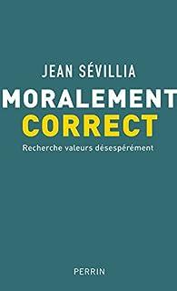 Moralement correct : recherche valeurs désespérément
