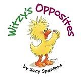 Witzy's Opposites (Little Suzy's Zoo)