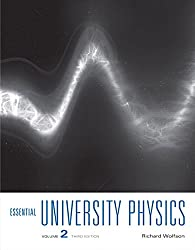 Essential University Physics: Volume 2 (3rd Edition)