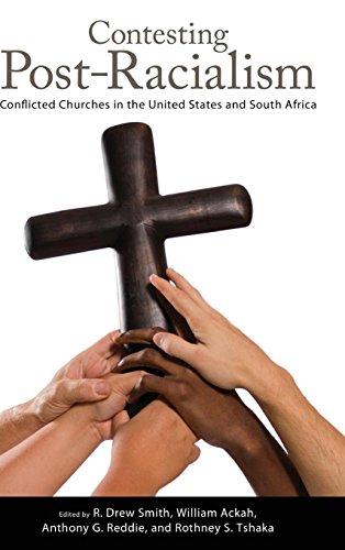 Search : Contesting Post-Racialism: Conflicted Churches in the United States and South Africa