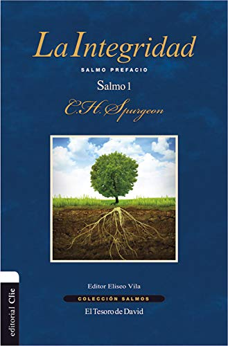 La integridad: Salmo Prefacio (Colección Salmos) (Spanish Edition ...